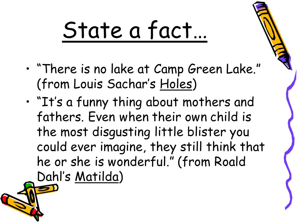 State a fact… There is no lake at Camp Green Lake.