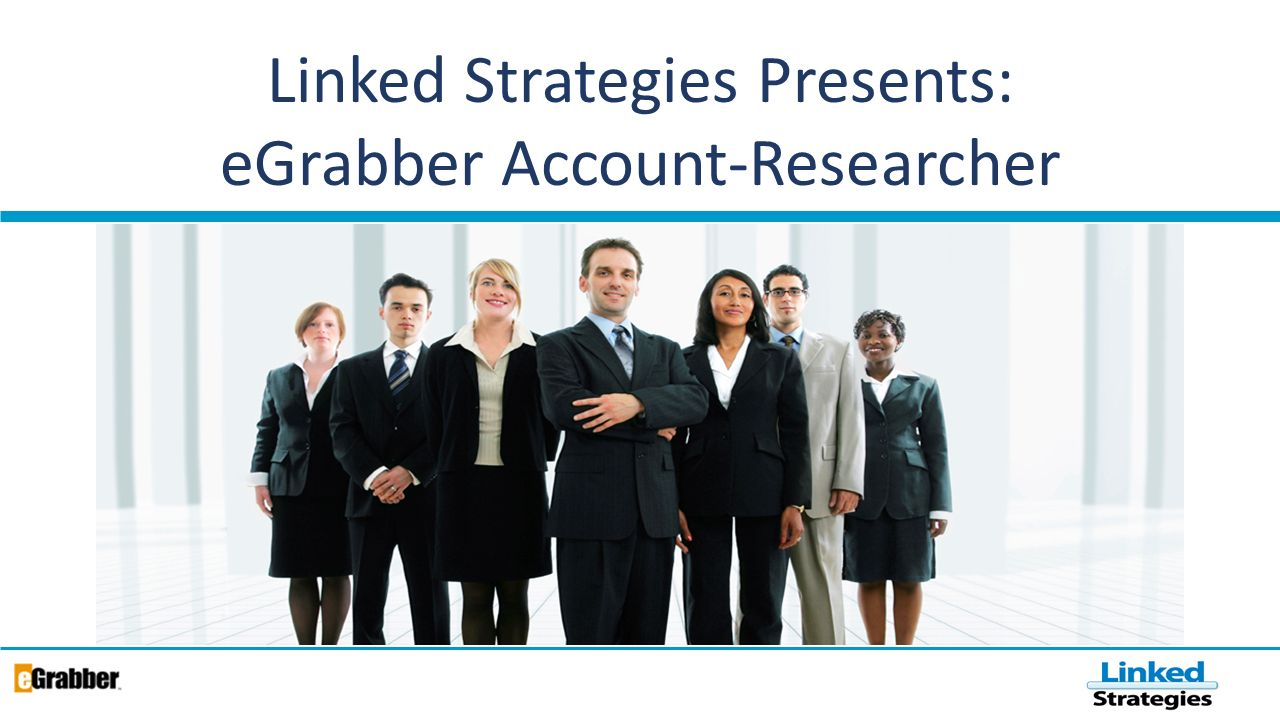 Linked Strategies Presents: eGrabber Account-Researcher