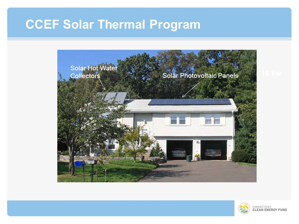 CCEF Solar Thermal Program 16 kw Solar Hot Water Collectors Solar Photovoltaic Panels