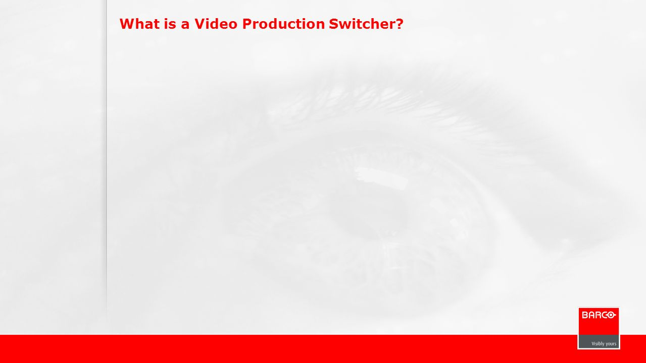 What is a Video Production Switcher?