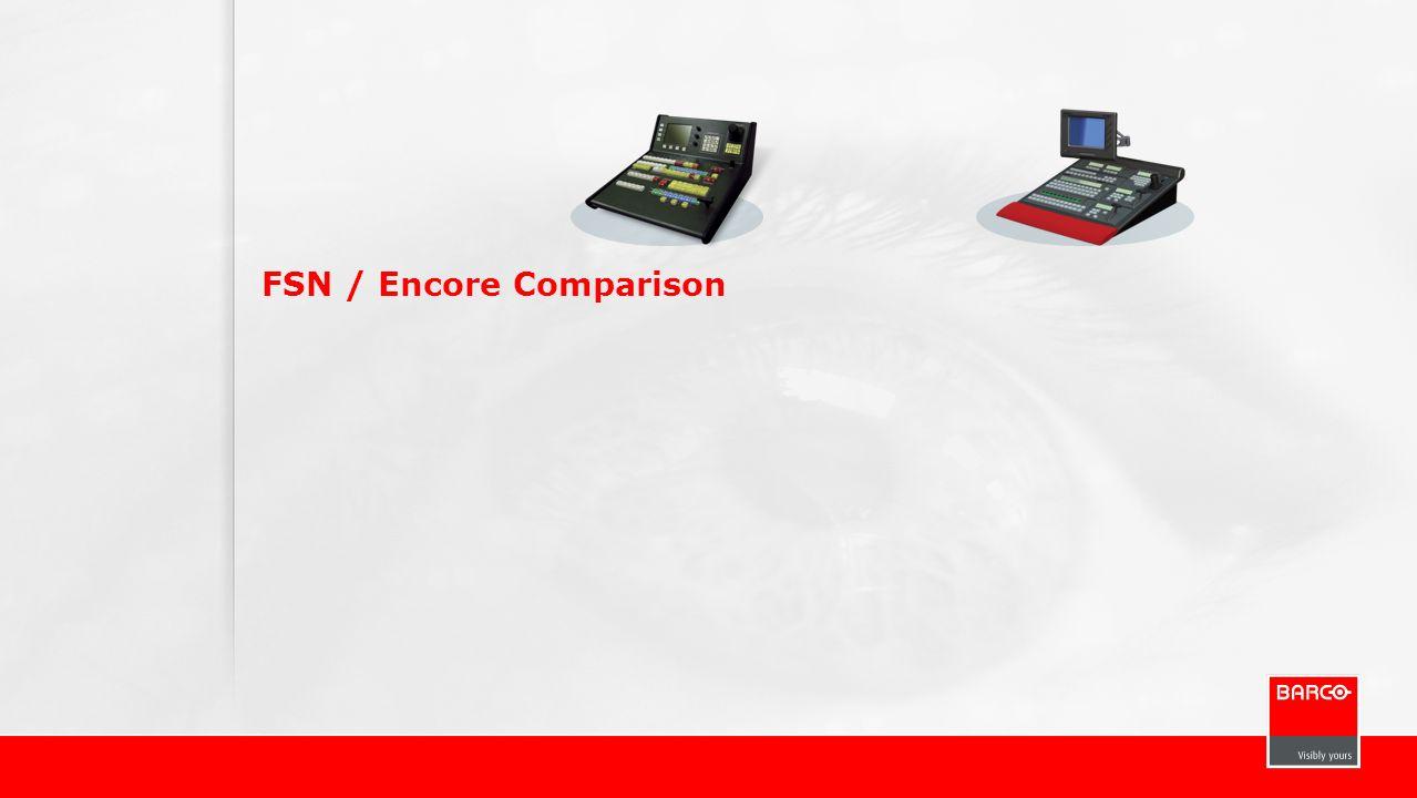 FSN / Encore Comparison