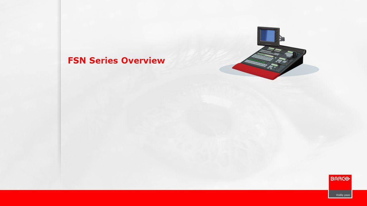 FSN Series Overview