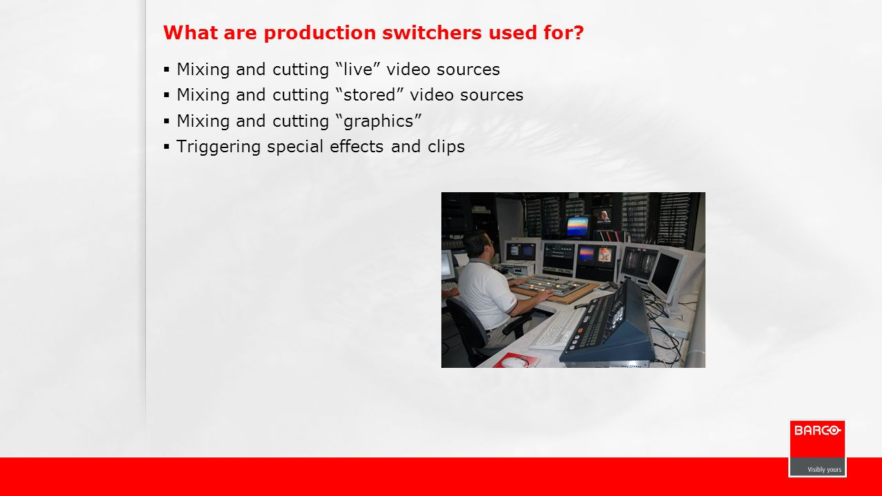 What are production switchers used for? Mixing and cutting live video sources Mixing and cutting stored video sources Mixing and cutting graphics Trig