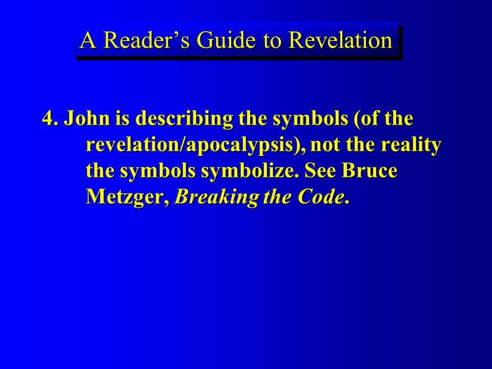 A Readers Guide to Revelation 4. John is describing the symbols (of the revelation/apocalypsis), not the reality the symbols symbolize. See Bruce Metz