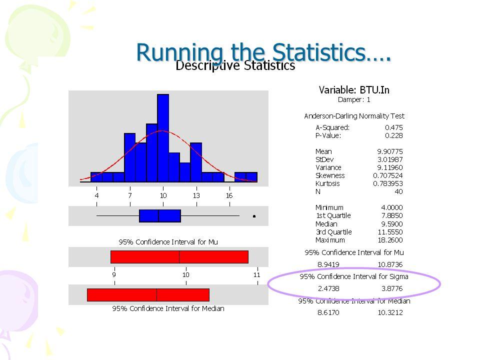 Example: Single Standard Deviation Stat > Basic Statistics > Display Descriptive Statistics