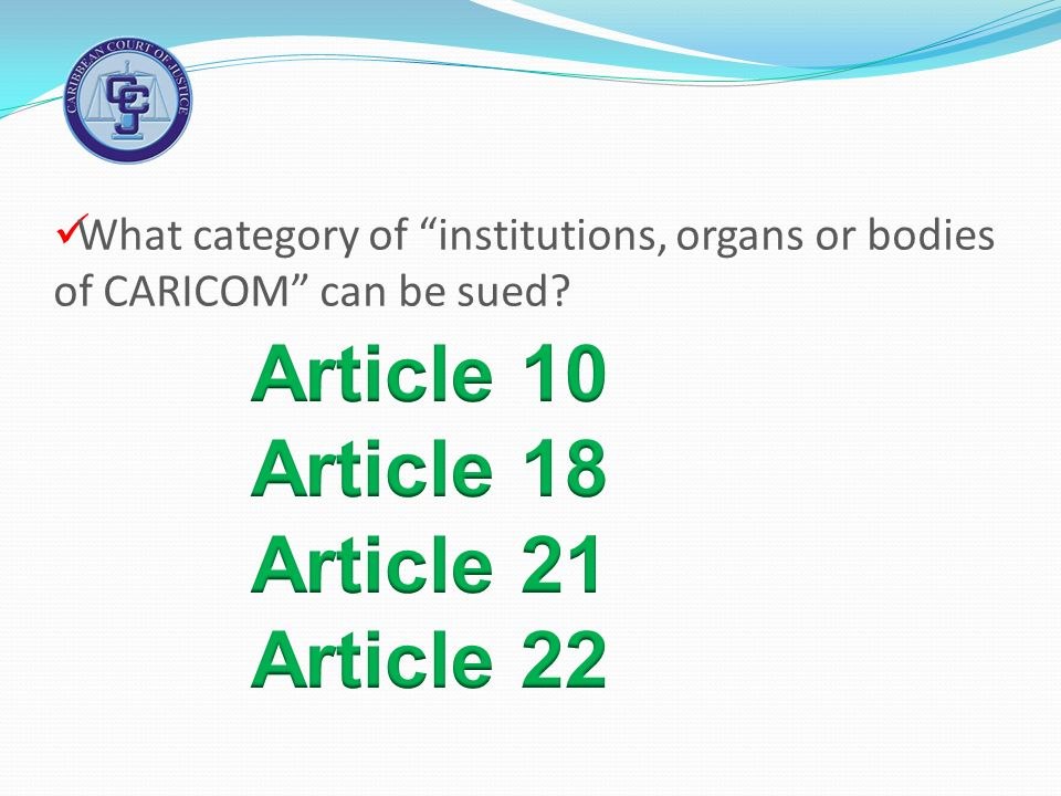 What category of institutions, organs or bodies of CARICOM can be sued?