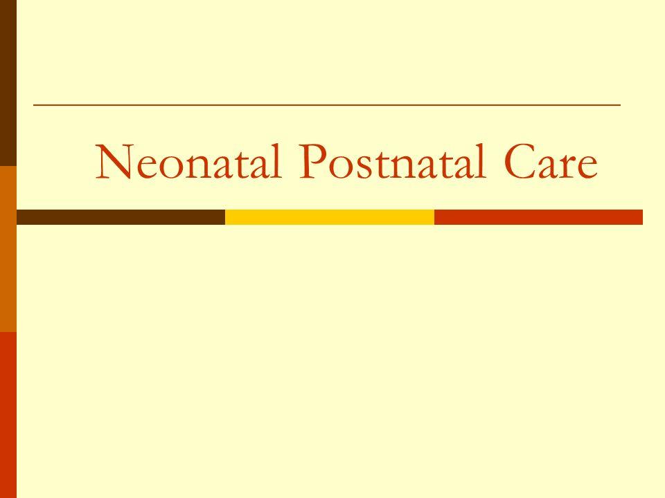 Neonatal Postnatal Care