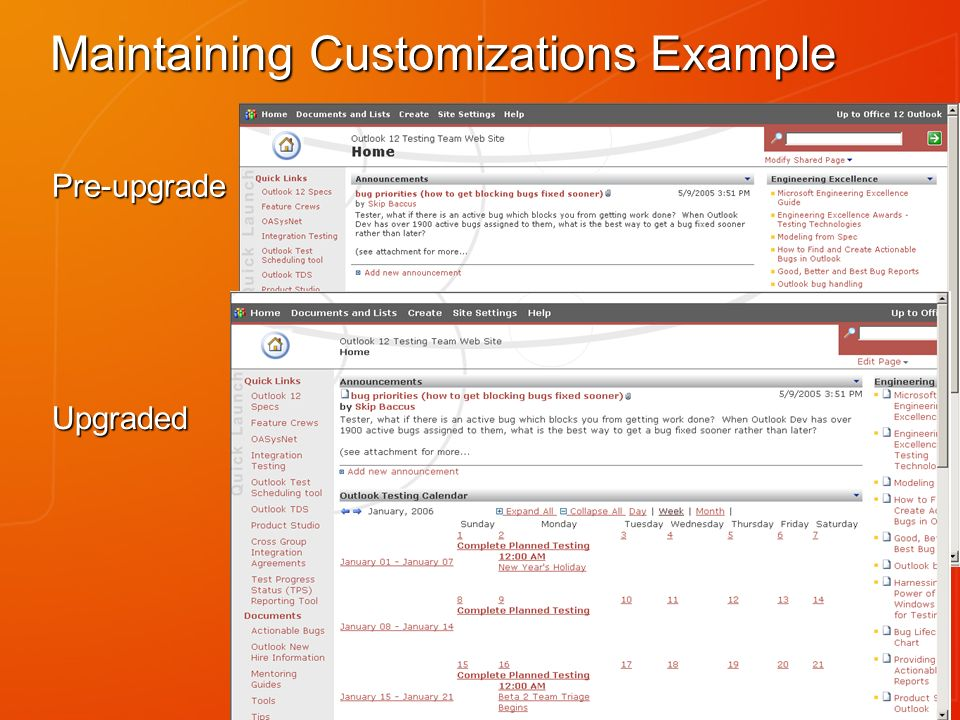 Maintaining Customizations Example Upgraded Pre-upgrade