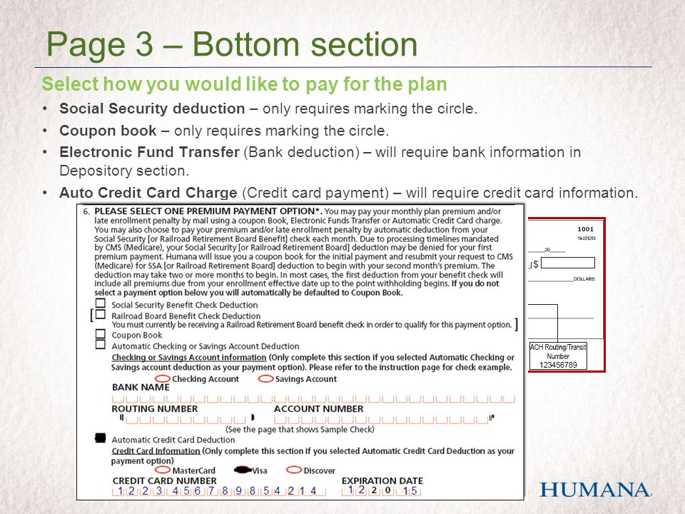 Select how you would like to pay for the plan Social Security deduction – only requires marking the circle.