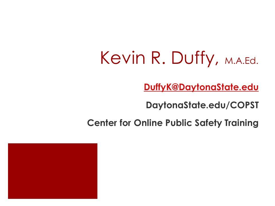 Kevin R. Duffy, M.A.Ed.