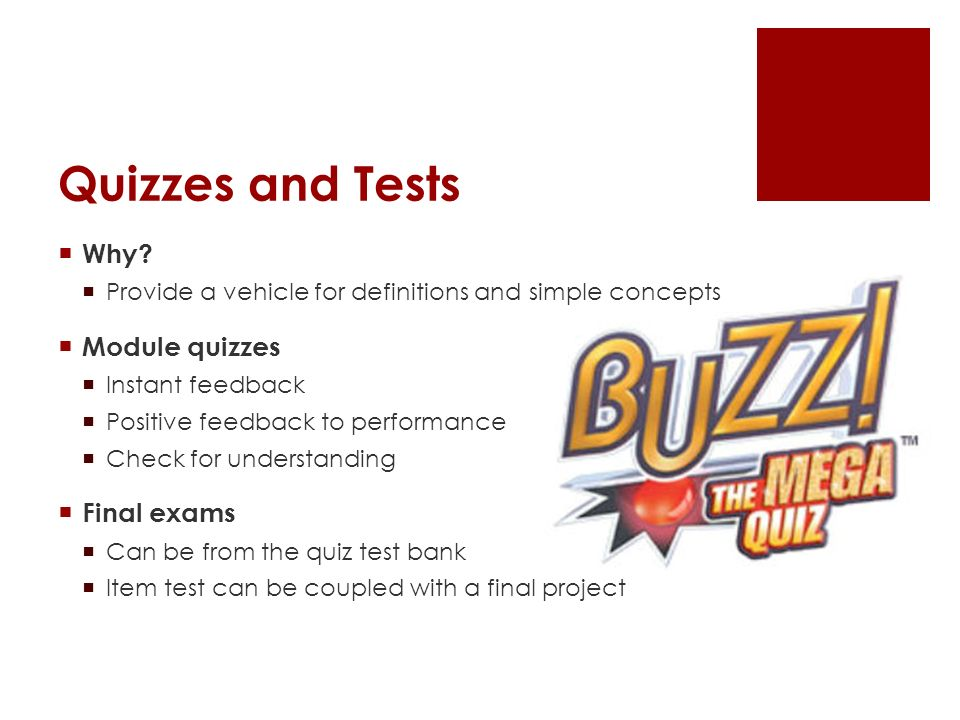 Quizzes and Tests Why.