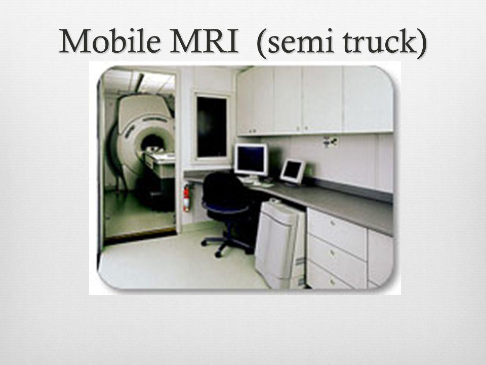Mobile MRI (semi truck)