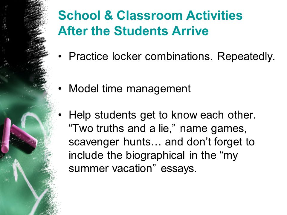 School & Classroom Activities After the Students Arrive Practice locker combinations.