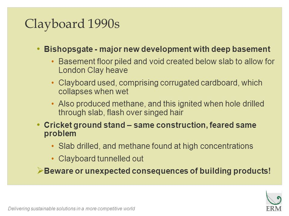Delivering sustainable solutions in a more competitive world Clayboard 1990s Bishopsgate - major new development with deep basement Basement floor pil