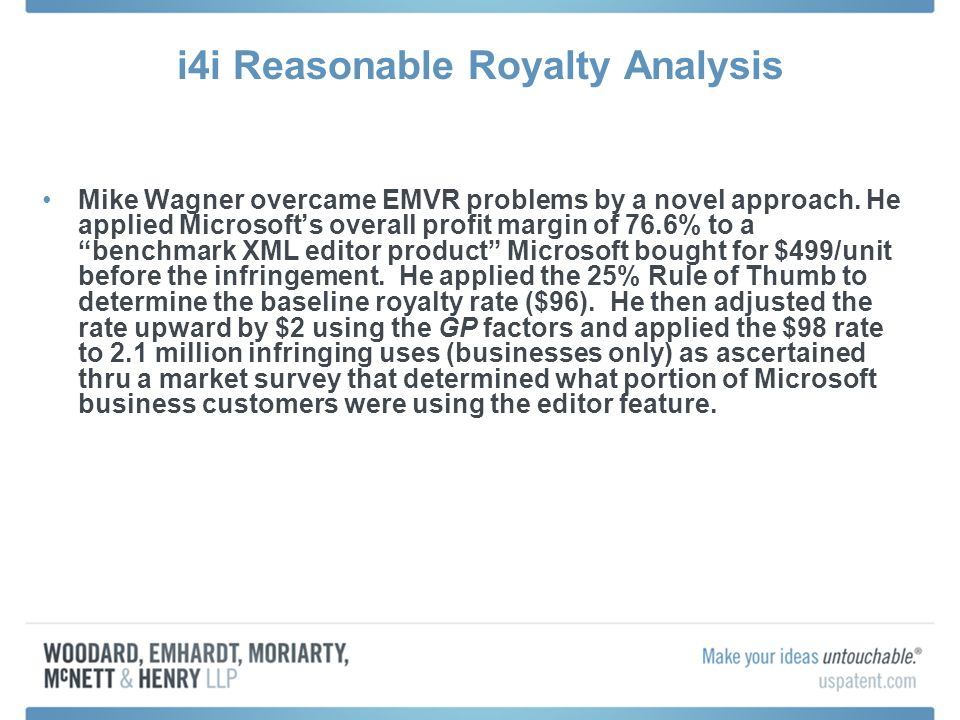 i4i Reasonable Royalty Analysis Mike Wagner overcame EMVR problems by a novel approach.