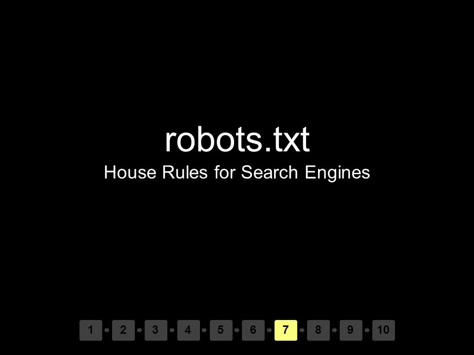 robots.txt House Rules for Search Engines