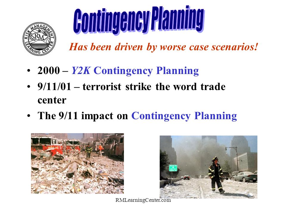 RMLearningCenter.com Has evolved from Disaster Recovery to Business Resumption to todays Contingency Planning.