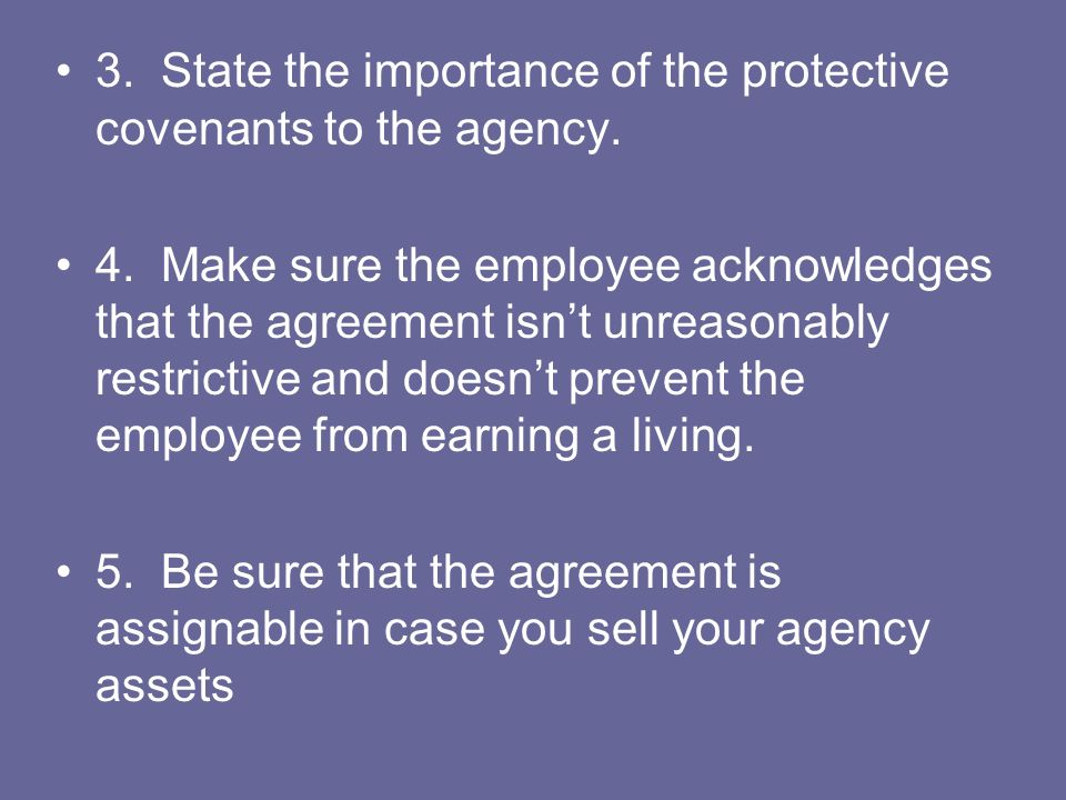 3. State the importance of the protective covenants to the agency.