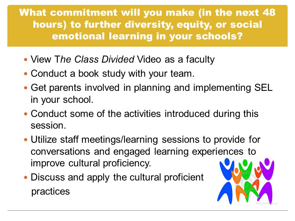What commitment will you make (in the next 48 hours) to further diversity, equity, or social emotional learning in your schools? View The Class Divide