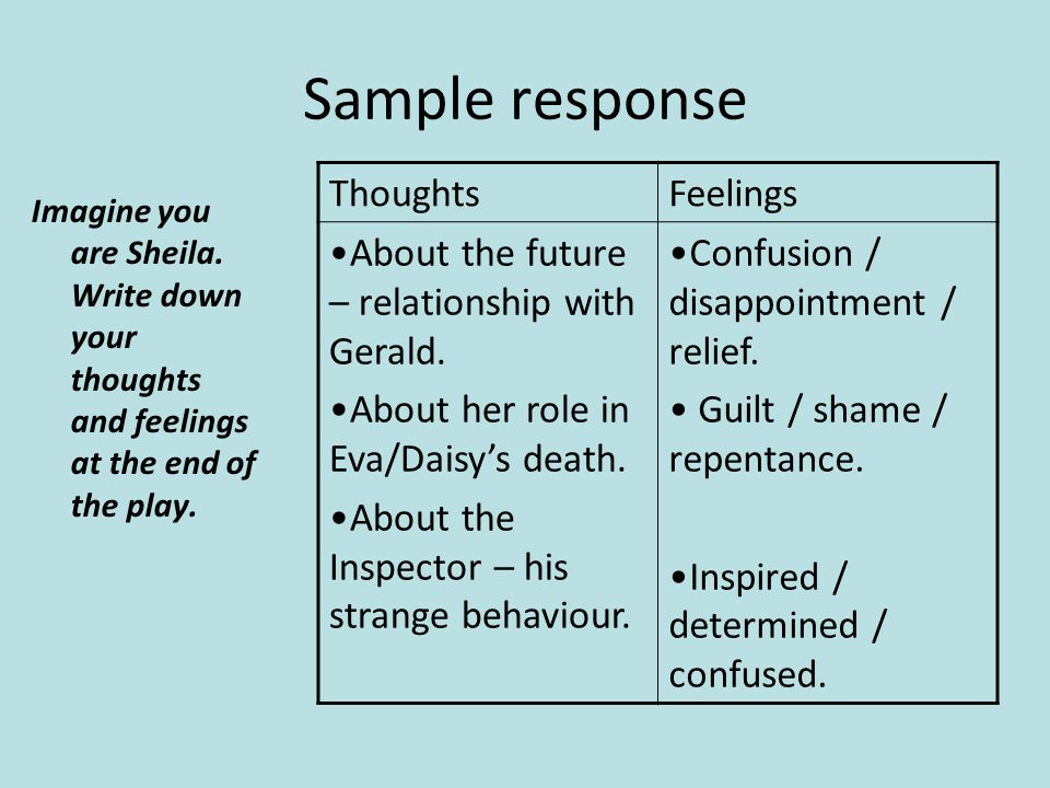 Sample response Imagine you are Sheila.