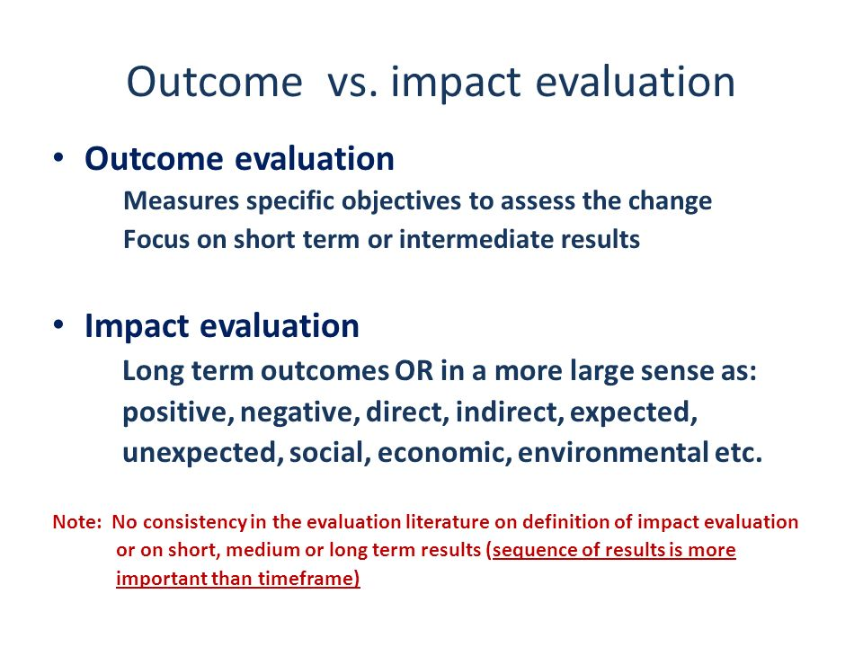 Major categories of program evaluation Formative evaluation Goal: to improve a program Conducted during the implementation of a program.