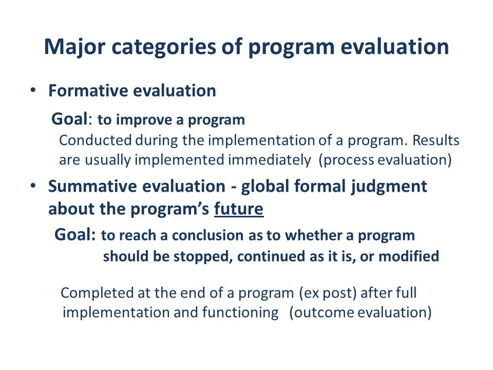 Main types of economic evaluations used in public health with a similar goal Cost-effectiveness analysis (CEA): comparison of programs with a similar goal: which program has more effect with less cost (relation between cost and results – how much it will cost to produce a similar effect -effectiveness criteria); expressed in natural units: N potential school dropouts, life-yrs gained, complications reduced etc.; among different programs areas)- Cost- benefit analysis(CBA): comparison of alternatives (among different programs areas)- which program will have the greater social benefit given their cost – highest benefit-cost ratio (benefit and cost measured in $); Cost–all direct and indirect expenses related to the program; Effectiveness of a program - extent to which a program achieves its objectives Efficiency of a program - relation between cost and successful outcomes (assuming that effectiveness was demonstrated ) Productivity- relation between services and resources e.g..: N of home visits /HCP