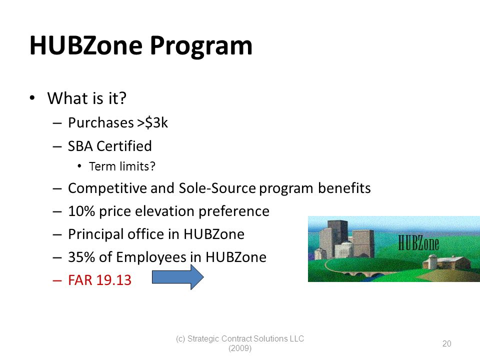 (c) Strategic Contract Solutions LLC (2009) 20 HUBZone Program What is it.