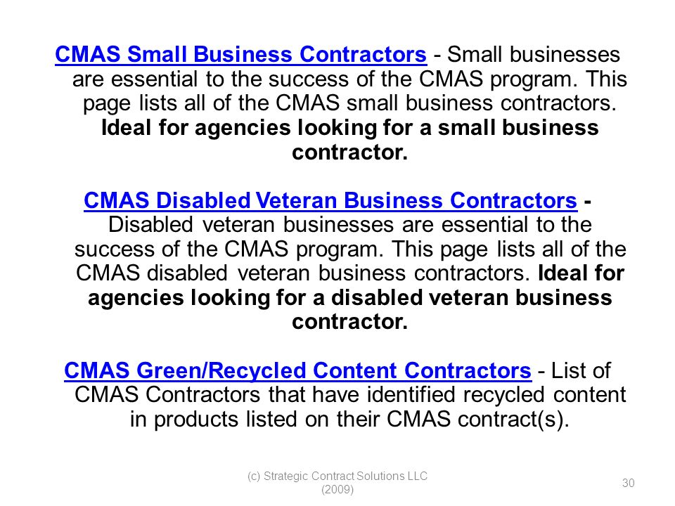 (c) Strategic Contract Solutions LLC (2009) 30 CMAS Small Business ContractorsCMAS Small Business Contractors - Small businesses are essential to the