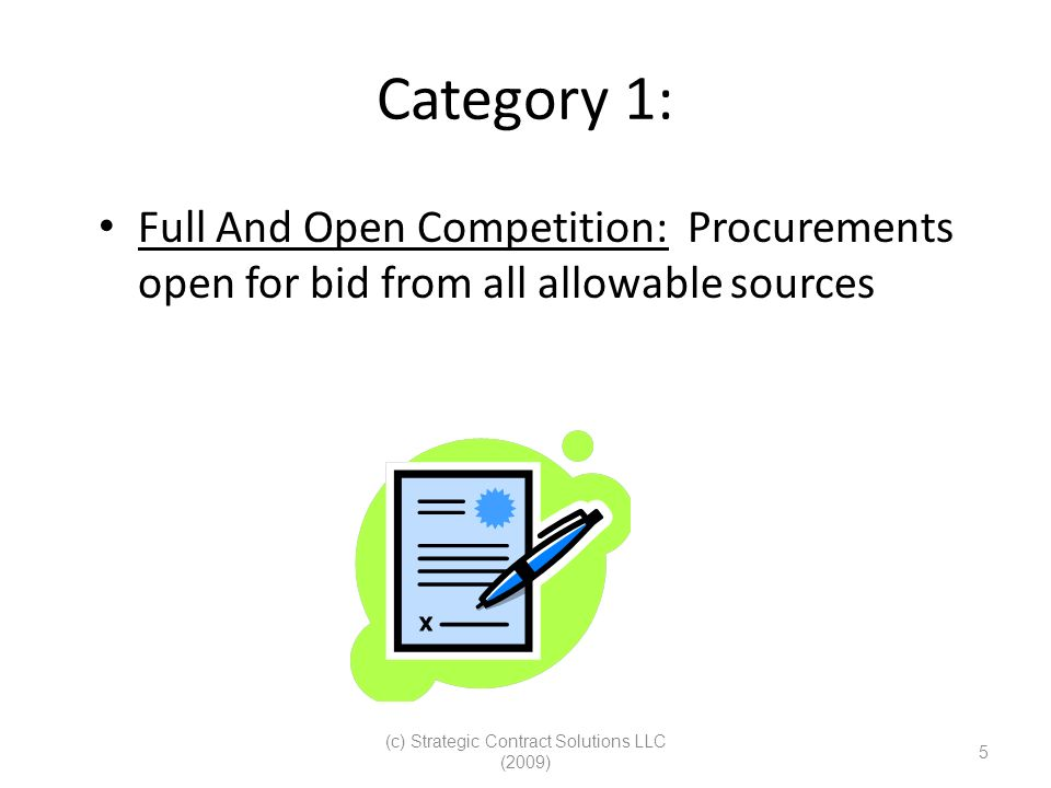 (c) Strategic Contract Solutions LLC (2009) 6 Category 2 Set-Asides: Purchases set-aside or reserved for – Small Businesses – HUBZone – Service-Disabled-Vet-owned or 8(a) competition only FY 2008/ FY 2009 DOD Category Goals – SB 22.3750% – SDB 5.0000% – WOSB 5.0000% – HUBZone 3.0000% – SDVOSB 3.0000%