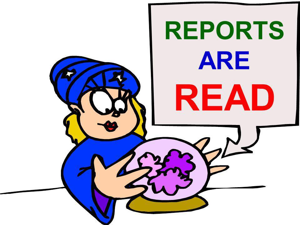 REPORTS ARE READ