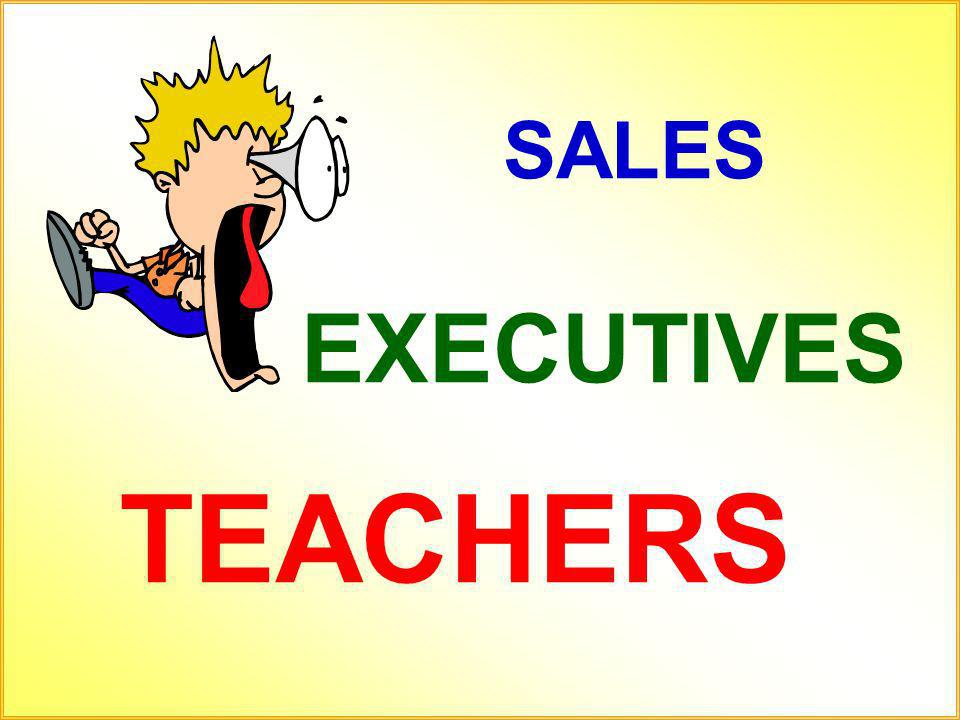 SALES EXECUTIVES TEACHERS