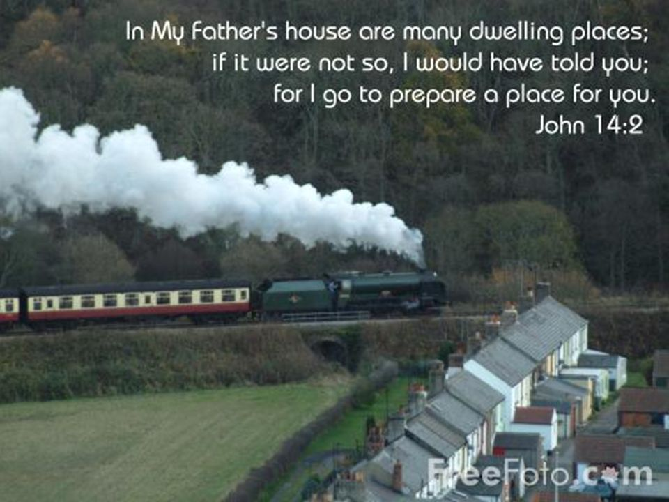 John 14:2 Mansions (KJV) In my Fathers house are many mansions... (KJV)