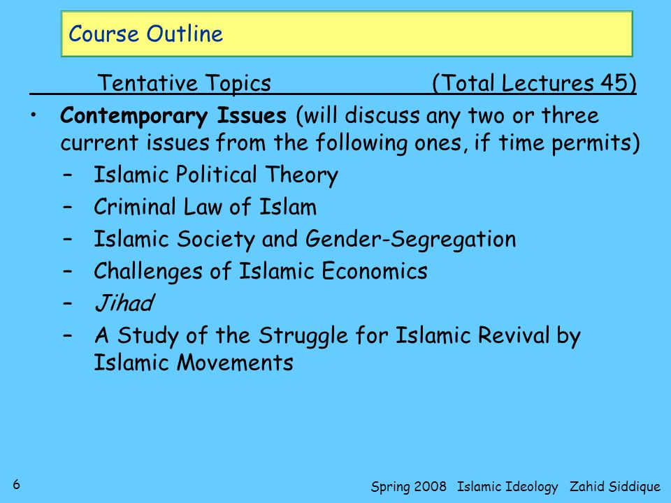 37 Spring 2008 Islamic Ideology Zahid Siddique How to study Islamic Epistemology.