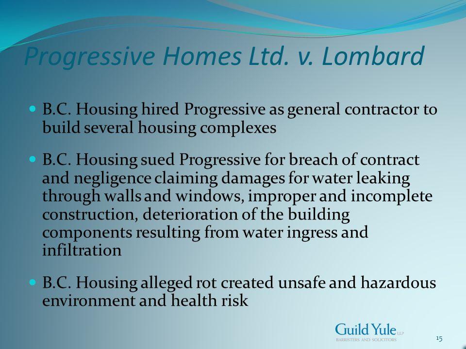 15 Progressive Homes Ltd. v. Lombard B.C.