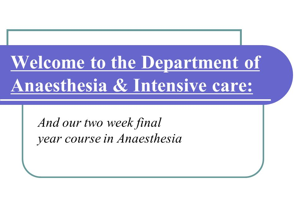 Basic Anaesthetic History: Presenting condition for surgery: History: Past medical history & anaesthetic history Medications & allergies Last oral intake Examination: General appearance, Heart & Lungs Airway assessment Investigations: Ward tests / CBC / RFT / CXR / ECG
