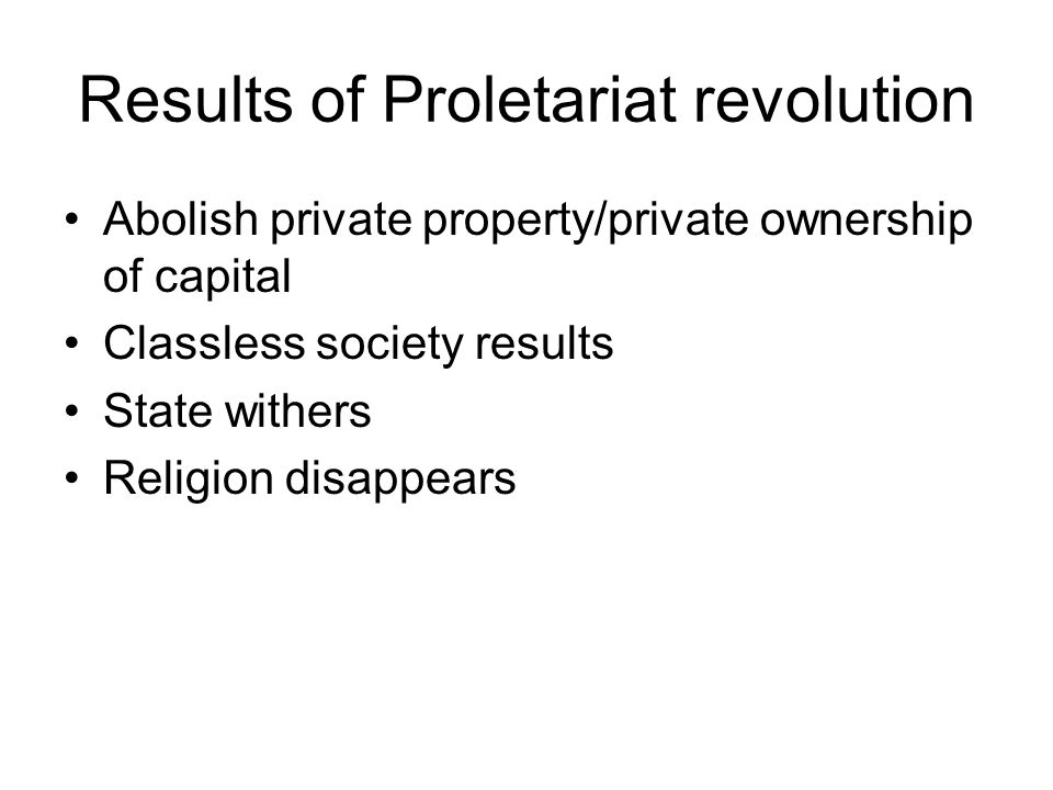 Development of Proletariat As the Bourgeoisie develops there is a corresponding development in the proletariat.