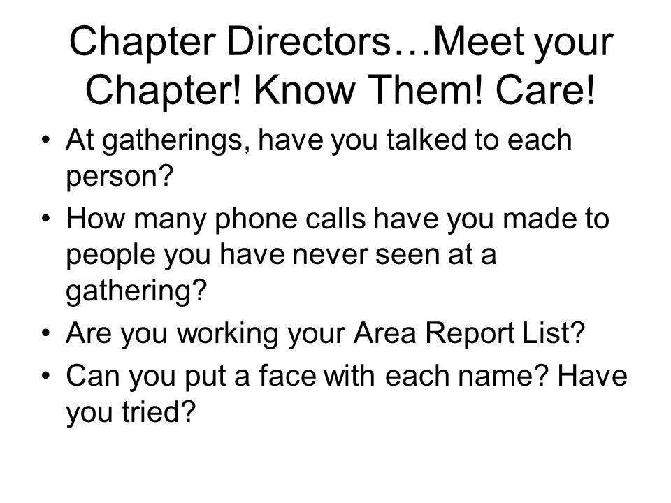 Chapter Directors…Meet your Chapter. Know Them. Care.