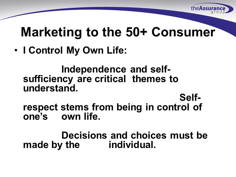 Marketing to the 50+ Consumer They want someone to help them afford retirement.
