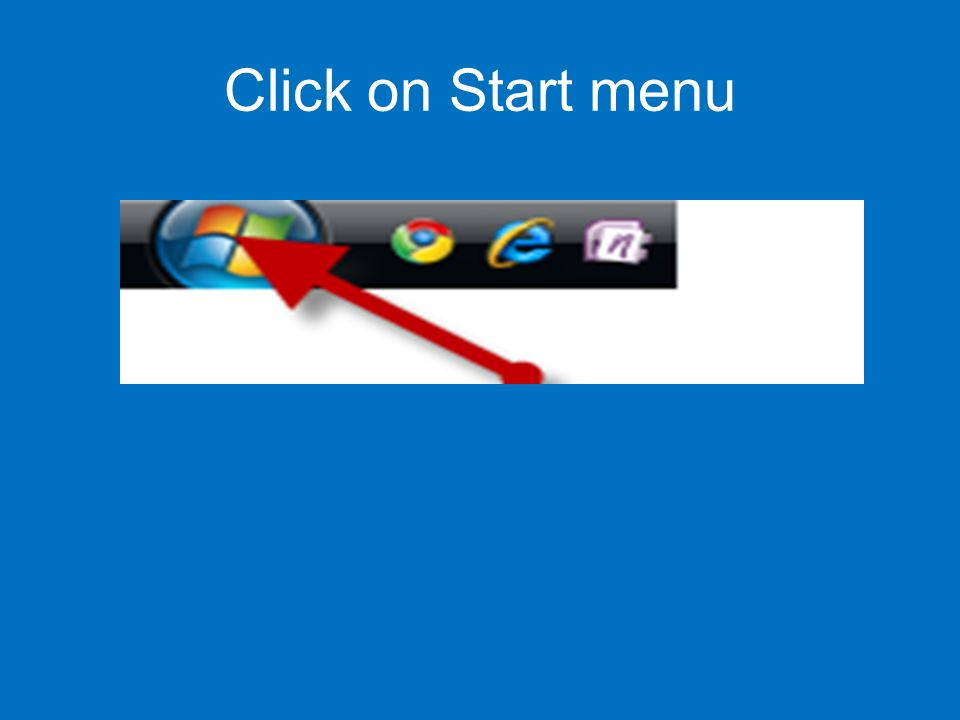 Click on Start menu