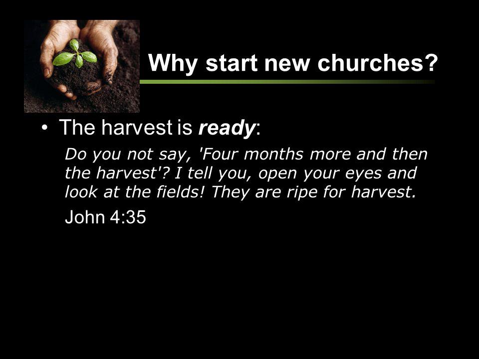 Why start new churches.