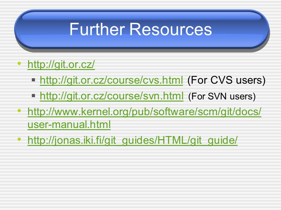 Further Resources     (For CVS users)     (For SVN users)     user-manual.html   user-manual.html