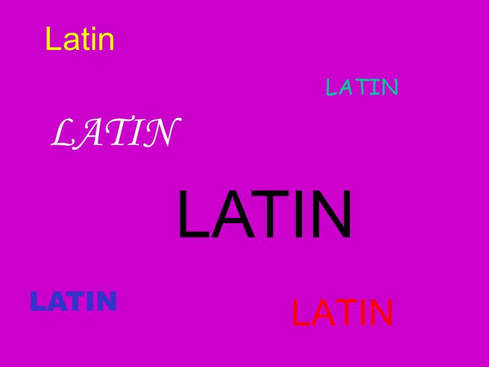 Latin LATIN LATIN LATIN