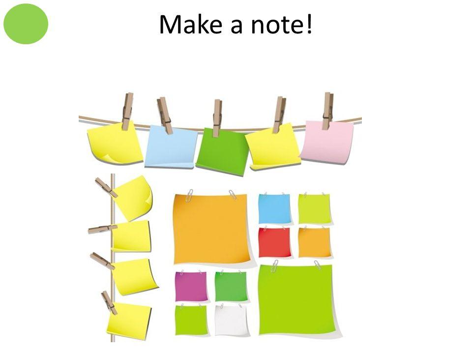 Make a note!