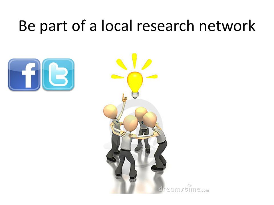 Be part of a local research network