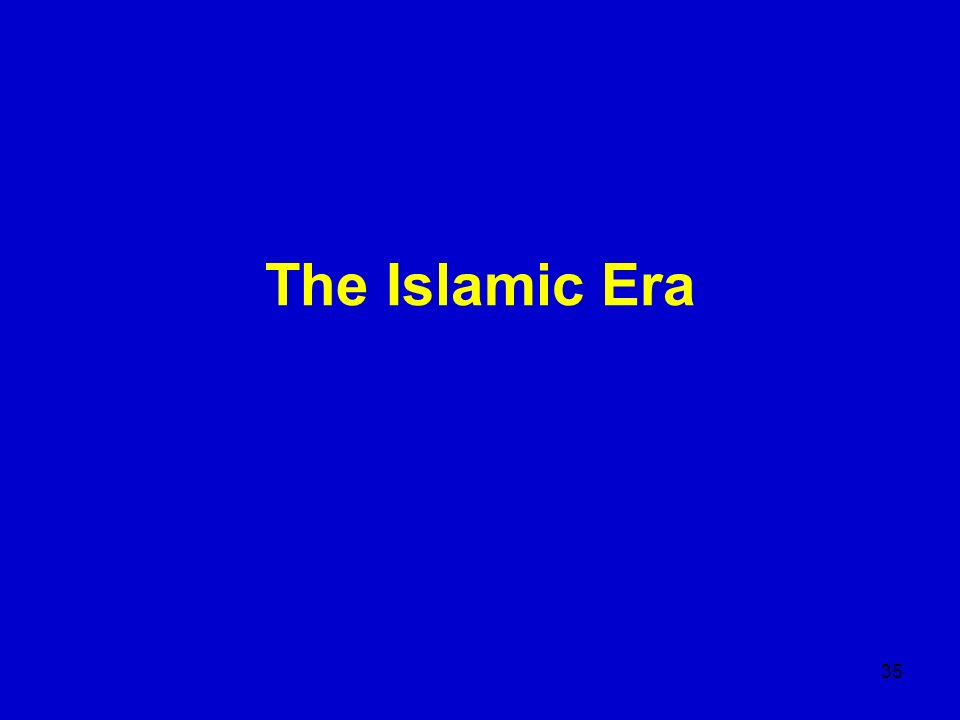 35 The Islamic Era