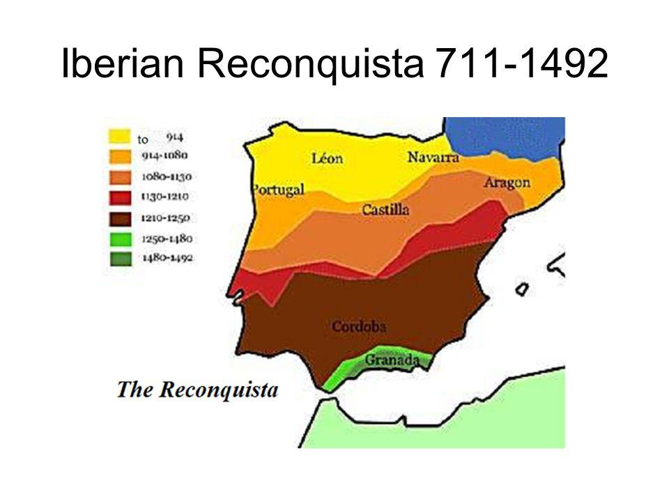 Iberian Reconquista 711-1492