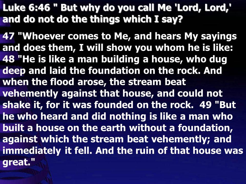 Luke 6:46