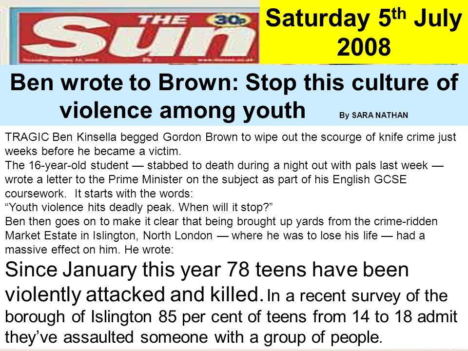 People Progress Pride Saturday 5 th July 2008 TRAGIC Ben Kinsella begged Gordon Brown to wipe out the scourge of knife crime just weeks before he beca