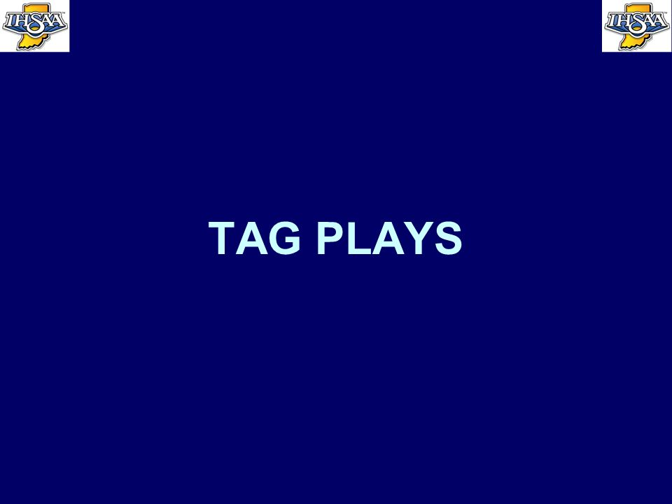 TAG PLAYS