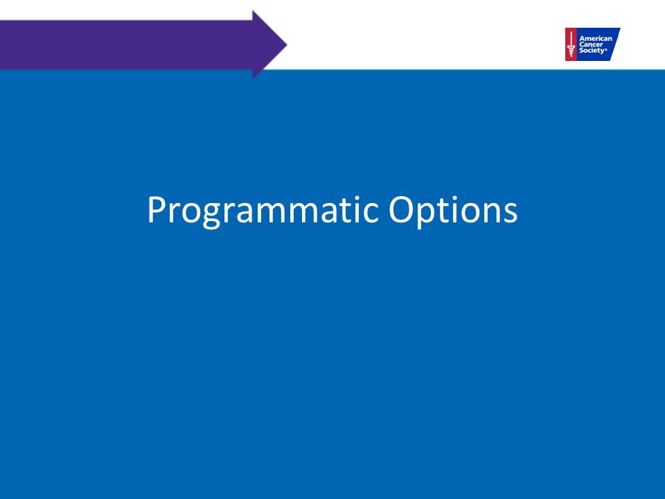 Programmatic Options